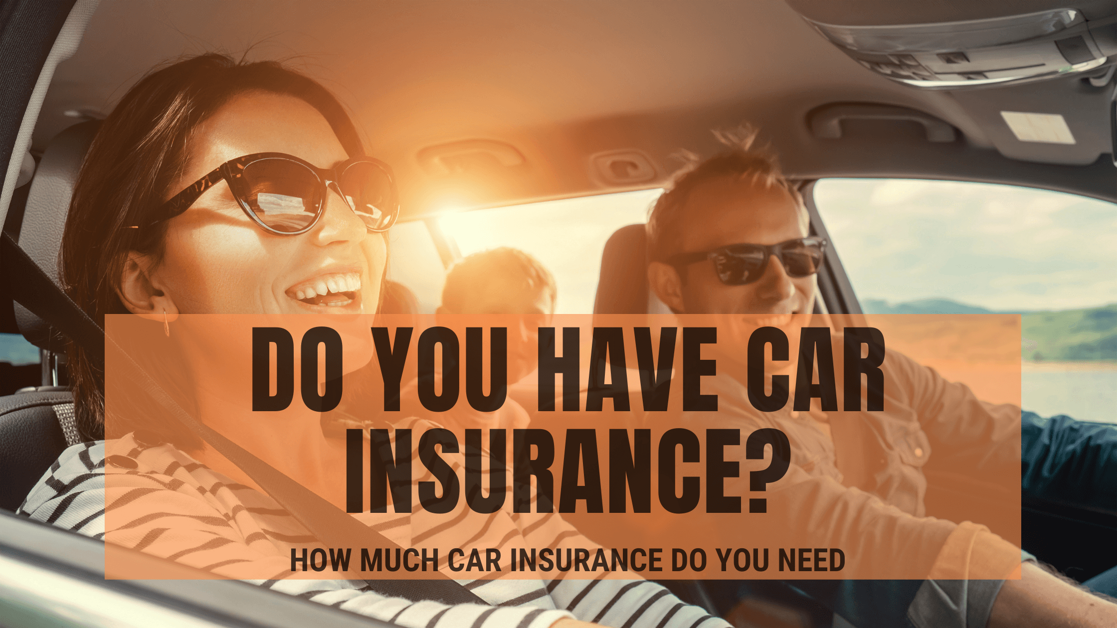 How Much Car Insurance Do You Need