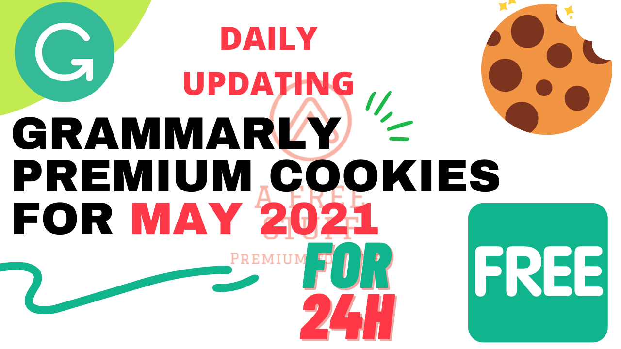 Grammarly Premium Cookies For May 2021